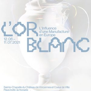"""OR BLANC 2 - Exhibition """"L'INFLUENCE D'UNE MANUFACTURE EN EUROPE"""" - CHAPEL OF THE CHÂTEAU DE VINCENNES AND HEART OF THE CITY - TREES OF THE IMAGINARY AND ENCHANTED FOREST - WORKS BY FLORENCE LEMIEGRE"""